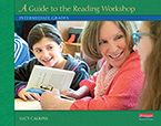 Units of Study for Teaching Reading: A Guide to the Reading Workshop - Intermediate Grades