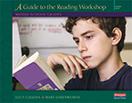 Units of Study for Teaching Reading: A Guide to the Reading Workshop - Middle School Grades