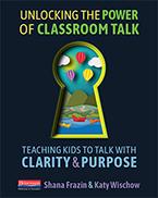Unlocking the Power of Classroom Talk