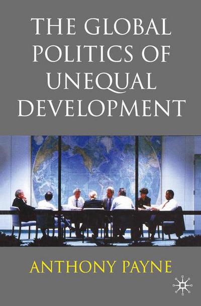 Global Politics of Unequal Dev, The