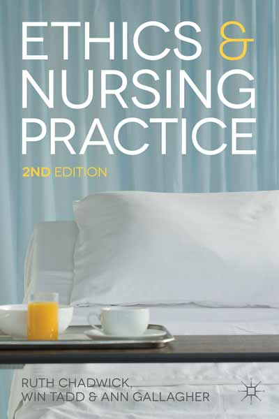 Ethics and Nursing Practice