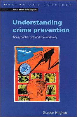 UNDERSTANDING CRIME PREVENTION