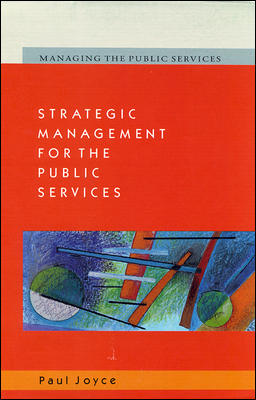 Strategic Management for the Public Services