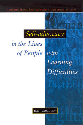 Self-Advocacy In The Lives Of People With Learning Difficulties