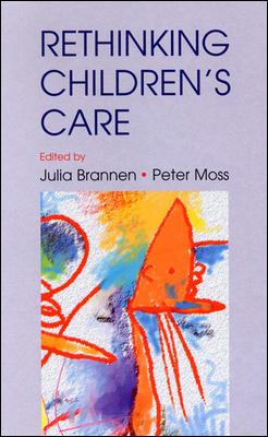 Re-Thinking Children's Care