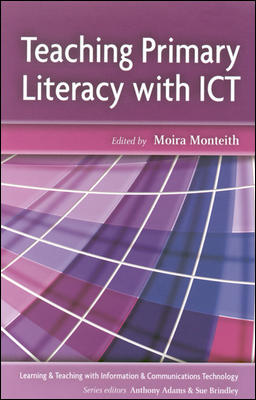 TEACHING PRIMARY LITERACY WITH ICT