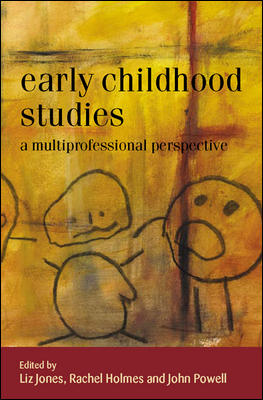 Early Childhood Studies: A Multiprofessional Perspective