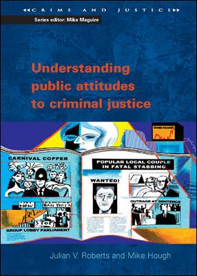 Understanding Public Attitudes to Criminal Justice