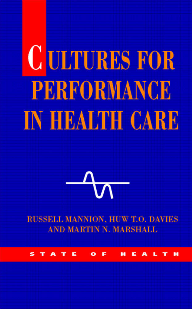 Cultures for Performance in Health Care