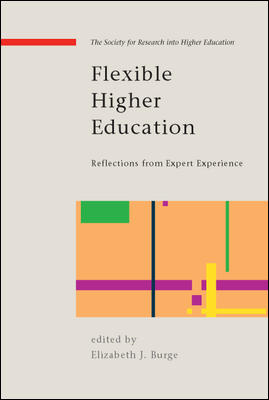 Flexible Higher Education: Reflections from Expert Experience