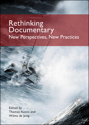 Rethinking Documentary: New Perspectives and Practices