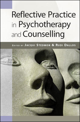 Reflective Practice in Psychotherapy and Counselling