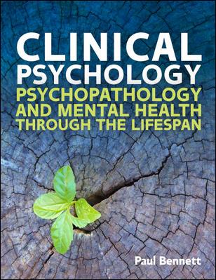 Clinical Psychology: Psychopathology through the Lifespan