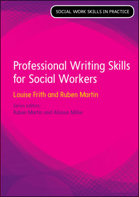Professional Writing Skills (Social Work Skills in Practice)