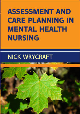Assessment and Care Planning in Mental Health Nursing