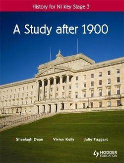 History of CCEA Key Stage 3 Year 10 A Study after 1900