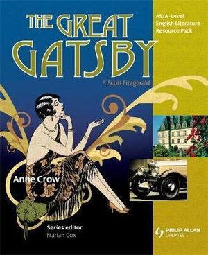 As/A-Level English Literature: The Gatsby Teacher Resource P
