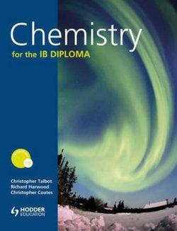 Chemistry for the IB Diploma with CD