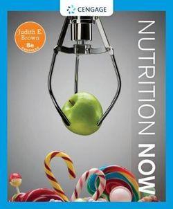Nutrition Now, Enhanced Edition