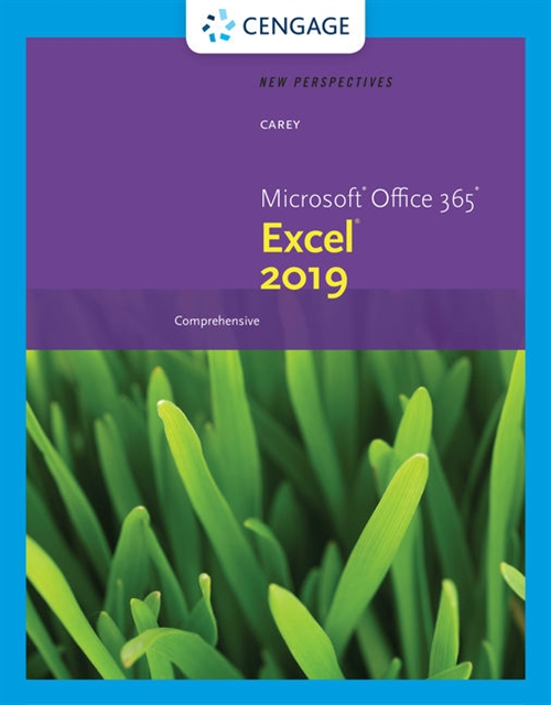 New Perspectives Microsoft® Office 365® & Excel 2019 Comprehensive