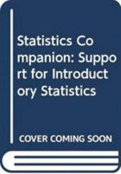 Student Solution Manual for Statistics Companion: Support for Introductory Statistics
