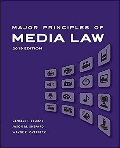 Major Principles of Media Law : 2019 Edition