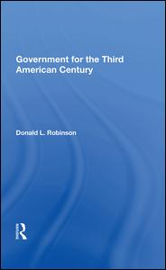 Government For The Third American Century