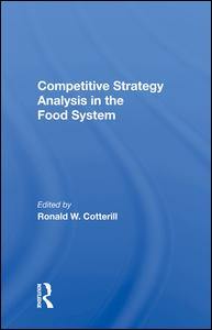 Competitive Strategy Analysis In The Food System