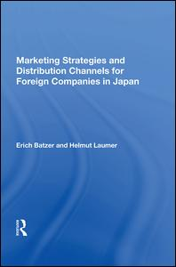 Marketing Strategies and Distribution Channels for Foreign Companies in Japan