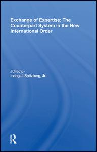 Exchange of Expertise: The Counterpart System in the New International Order