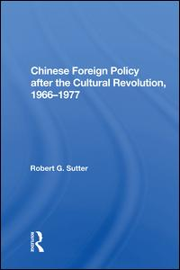 Chinese Foreign Policy after the Cultural Revolution, 1966-1977