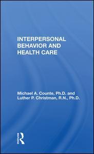 Interpersonal Behavior and Health Care