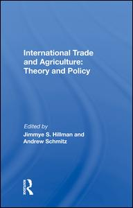 International Trade and Agriculture: Theory and Policy