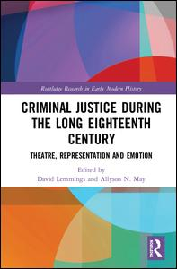 Criminal Justice During the Long Eighteenth Century