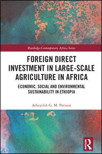 Foreign Direct Investment in Large-Scale Agriculture in Africa