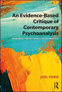 An Evidence-Based Critique of Contemporary Psychoanalysis