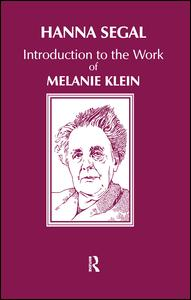 Introduction to the Work of Melanie Klein