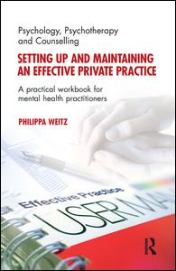 Setting Up and Maintaining an Effective Private Practice