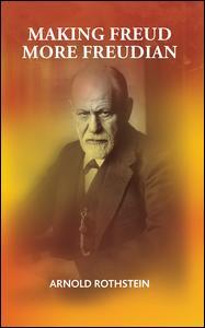 Making Freud More Freudian