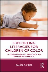 Supporting Literacies for Children of Color