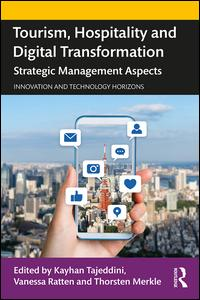 Tourism, Hospitality and Digital Transformation