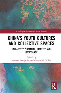 China's Youth Cultures and Collective Spaces