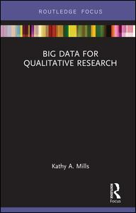 Big Data for Qualitative Research