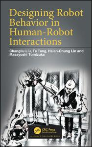 Designing Robot Behavior in Human-Robot Interactions