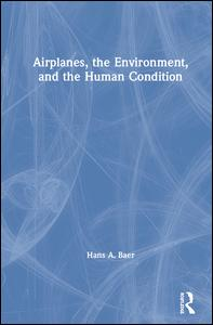 Airplanes, the Environment, and the Human Condition