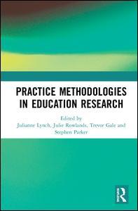 Practice Methodologies in Education Research