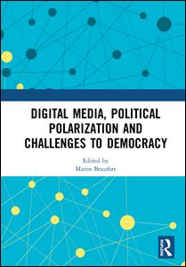 Digital Media, Political Polarization and Challenges to Democracy