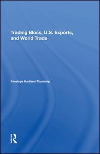 Trading Blocs, U.s. Exports, And World Trade