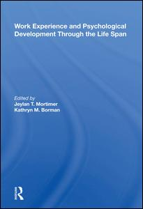 Work Experience And Psychological Development Through The Life Span