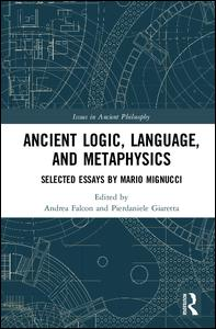 Ancient Logic, Language, and Metaphysics